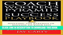 Pdf Coach Wooden S Pyramid Of Success Popular Online Video