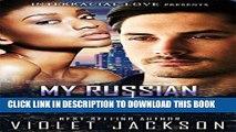 [PDF] My Russian Protector (BWWM Russian Mafia Romance) Full Online