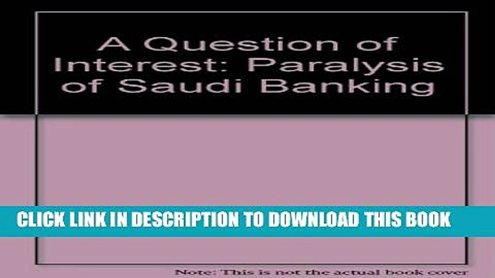 [PDF] Question of Interest: The Paralysis of Saudi Banking Popular Online
