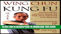 [PDF] Wing Chun Kung Fu: Traditional Chinese Kung Fu for Self-Defense and Health Full Colection