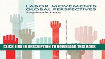 [PDF] Labor Movements: Global Perspectives (Social Movements) Full Online
