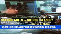 [PDF] Satanic Mills or Silicon Islands?: The Politics of High-tech Production in the Philippines