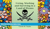 Big Deals  Living, Working and Surviving in a Land of Pirates  Best Seller Books Most Wanted