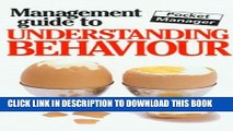New Book The Management Guide to Understanding Behaviour: The Pocket Manager (Management Guides -