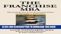 [PDF] The Franchise MBA: Mastering the 4 Essential Steps to Owning a Franchise Full Online