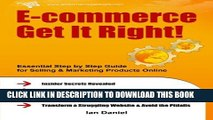 New Book E-commerce Get It Right!: Essential Step by Step Guide for Selling   Marketing Products
