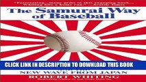 [PDF] The Samurai Way of Baseball: The Impact of Ichiro and the New Wave from Japan Popular Online