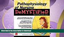 FAVORITE BOOK  Pathophysiology of Nursing Demystified FULL ONLINE