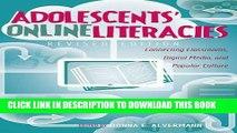 New Book Adolescents  Online Literacies: Connecting Classrooms, Digital Media, and Popular Culture