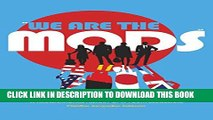 Collection Book «We are the Mods»: A Transnational History of a Youth Subculture (Mediated Youth)
