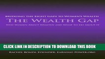 New Book The Wealth Gap: Bridging the Eight Gaps to Women's Wealth