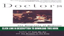[PDF] Doctors: The Biography of Medicine Full Online[PDF] Doctors: The Biography of Medicine