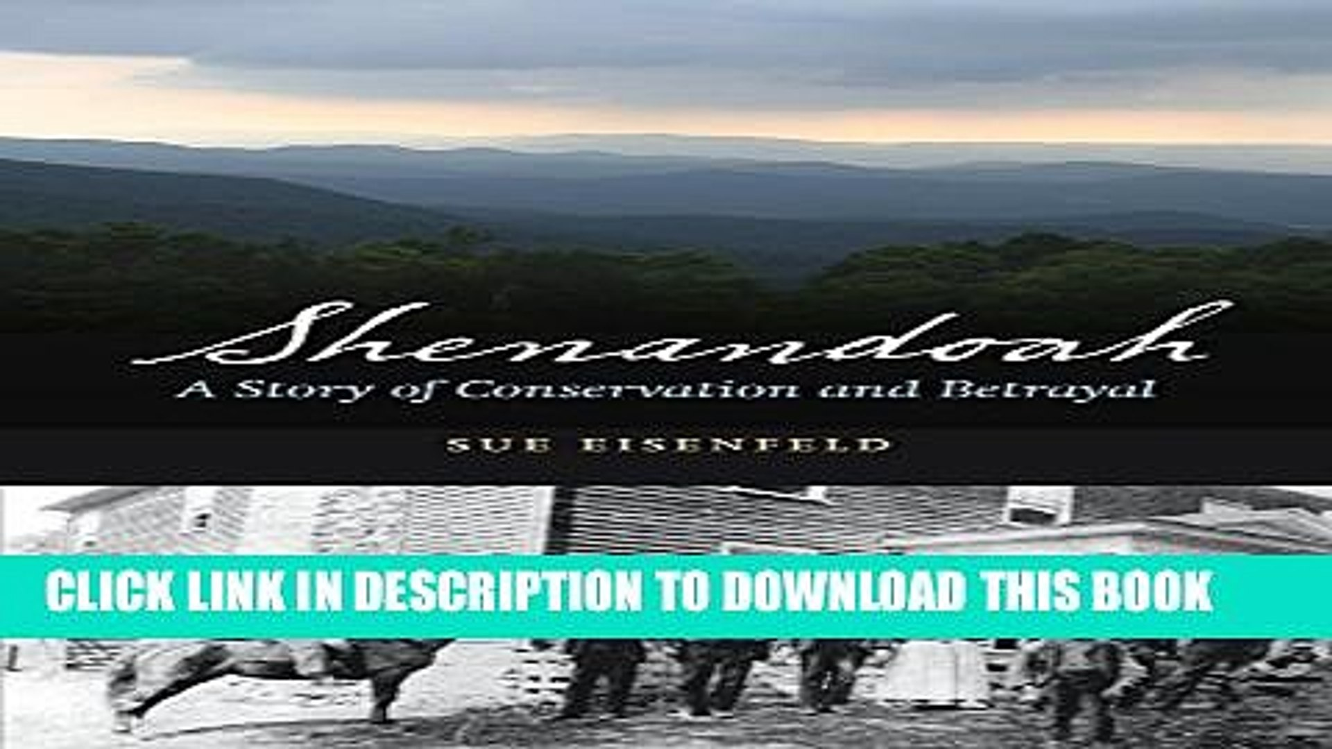 [PDF] Shenandoah: A Story of Conservation and Betrayal Popular Online[PDF] Shenandoah: A Story of