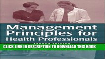 [PDF] Management Principles for Health Care Professionals, Fourth Edition Full Online