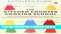 [PDF] The Kitchen Counter Cooking School: How a Few Simple Lessons Transformed Nine Culinary
