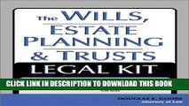 New Book The Wills, Estate Planning and Trusts Legal Kit: Your Complete Legal Guide to Planning