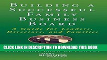Collection Book Building a Successful Family Business Board: A Guide for Leaders, Directors, and