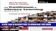 [Read PDF] The Continuum of Literacy Learning, Grades PreK-8, Second Edition: A Guide to Teaching