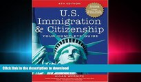 READ THE NEW BOOK U.S. Immigration and Citizenship: Your Complete Guide (U.S. Immigration