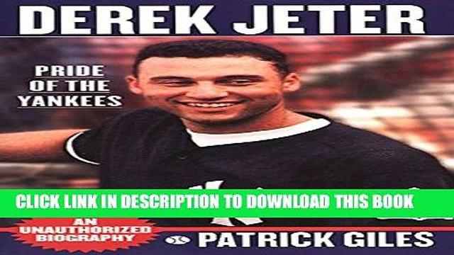 [PDF] Derek Jeter: Pride Of The Yankees Popular Online
