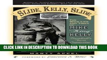 [PDF] Slide, Kelly, Slide: The Wild Life and Times of Mike King Kelly (American Sports History