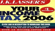 New Book J.K. Lasser s Your Income Tax 2006: For Preparing Your 2005 Tax Return by J.K. Lasser