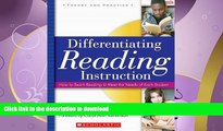 FAVORITE BOOK  Differentiating Reading Instruction: How to Teach Reading To Meet the Needs of