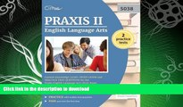 READ BOOK  Praxis II English Language Arts Content Knowledge (5038): Study Guide and Practice