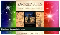 Big Deals  Sacred Sites: Christian Perspectives on the Holy Land  Best Seller Books Most Wanted