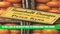 [PDF] Snowball Oranges: A Winter s Tale on a Spanish Isle Full Collection[PDF] Snowball Oranges: A