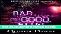 [PDF] Bad Boys Ain t No Good, Good Boys Ain t No Fun Full Online