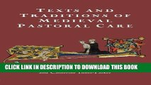 [PDF] Texts and Traditions of Medieval Pastoral Care: Essays in Honour of Bella Millett (York