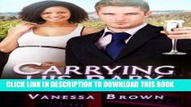Collection Book Carrying His Baby: A Billionaire BWWM Pregnancy Romance