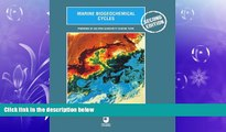 For you Marine Biogeochemical Cycles, Second Edition