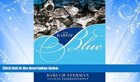 Online eBook Rarest Blue: The Remarkable Story Of An Ancient Color Lost To History And Rediscovered