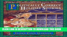 New Book Politically Correct Holiday Stories (The Politically Correct Storybook Book 3)