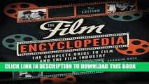 Collection Book The Film Encyclopedia 7e: The Complete Guide to Film and the Film Industry
