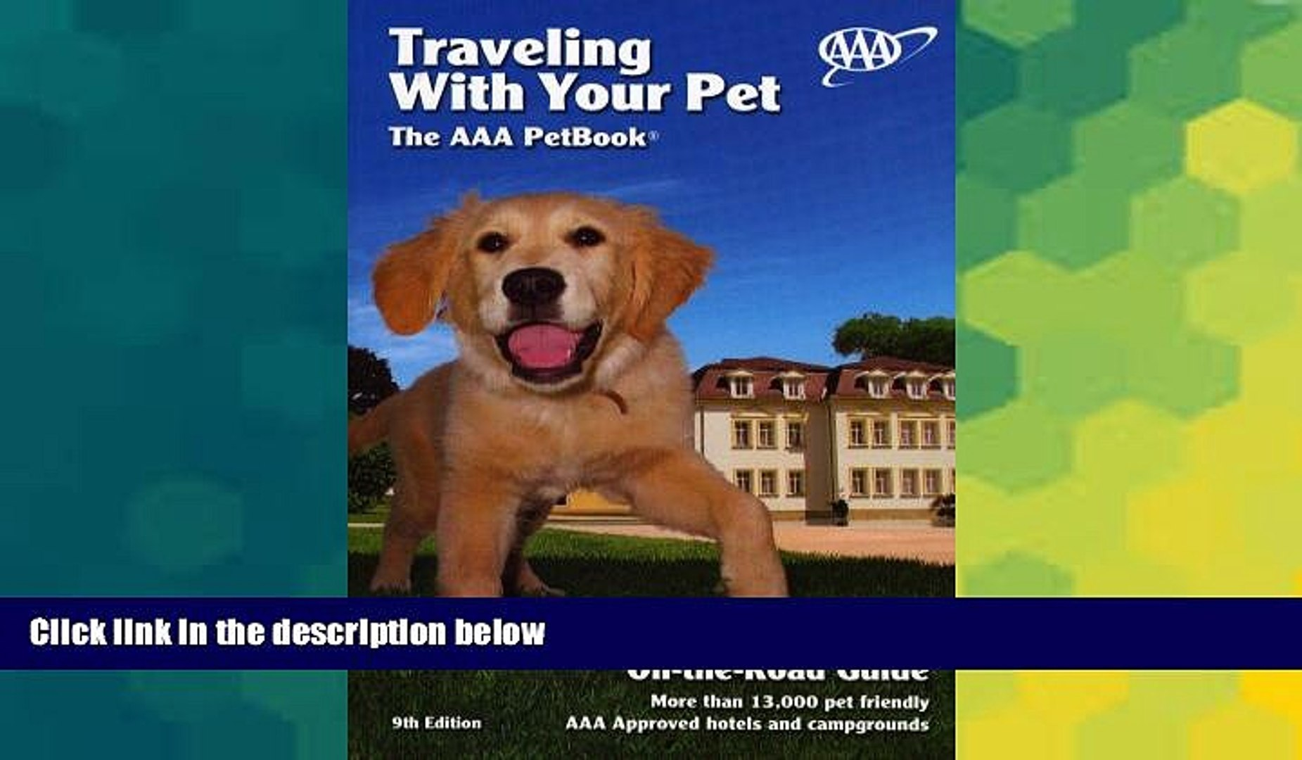 Big Deals  Traveling With Your Pet: The AAA Pet Book  Full Read Best Seller