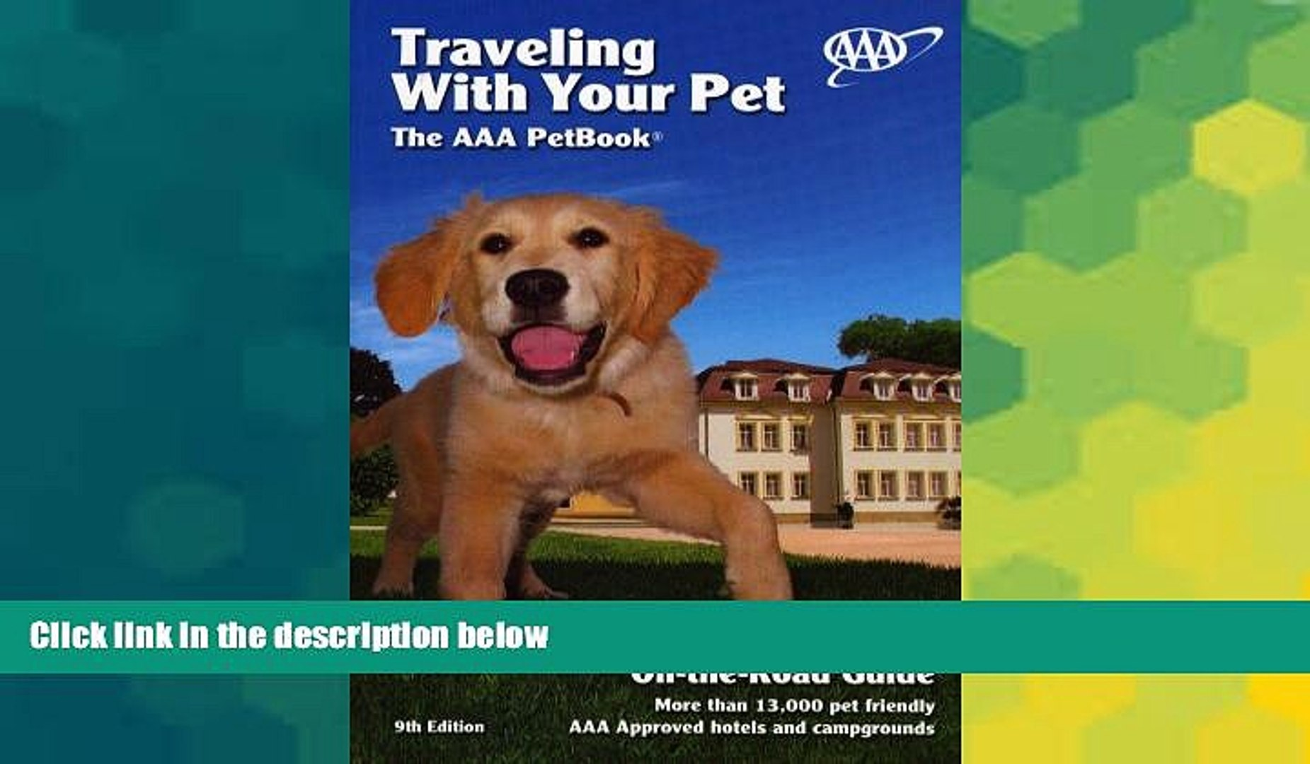 Must Have PDF  Traveling With Your Pet: The AAA Pet Book  Full Read Best Seller