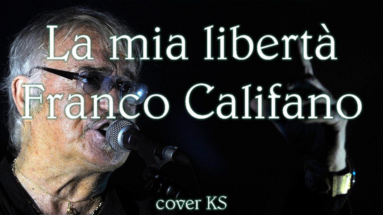 La mia libertà - Franco Califano (cover) - Video Dailymotion