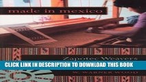 [PDF] Made in Mexico: Zapotec Weavers and the Global Ethnic Art Market (Tracking Globalization)