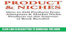 [PDF] Products   Niches (2016): How to Sell Products from Aliexpress   Market Niche Products on