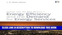 New Book Energy and the New Reality 1: Energy Efficiency and the Demand for Energy Services