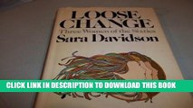 [PDF] Loose Change, Three Women of the Sixties 3 60s Full Online