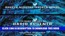 [PDF] Broken Mirrors/Broken Minds: The Dark Dreams of Dario Argento Popular Collection