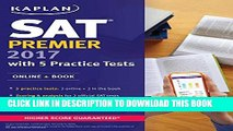 New Book SAT Premier 2017 with 5 Practice Tests: Online + Book