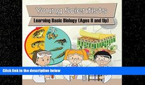 For you Young Scientists: Learning Basic Biology (Ages 9 and Up): Biology Books for Kids (Children