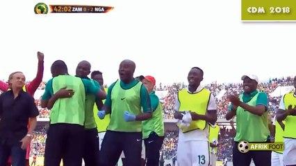 Zambie vs Nigeria (1-2) – Eliminatoires CDM 2018