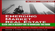 [PDF] Emerging Market Real Estate Investment: Investing in China, India, and Brazil Popular Online