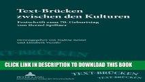 [Read PDF] Text-Brücken zwischen den Kulturen: Festschrift zum 70. Geburtstag von Bernd Spillner